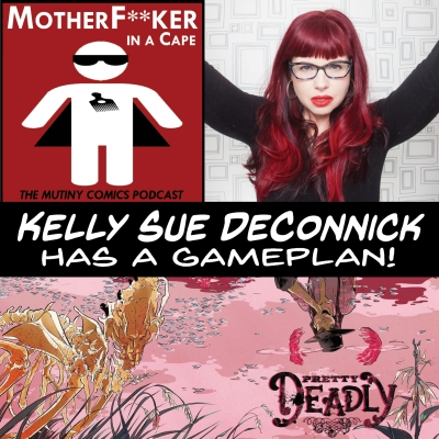 Kelly Sue DeConnick Has A Gameplan!