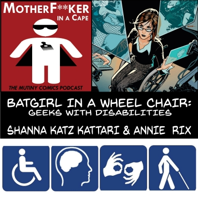 Batgirl in a Wheel Chair: Geeks With Disabilities