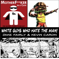 White Guys Who Hate The Man
