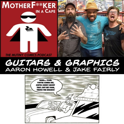 Guitars & Graphics - Aaron Howell & Jake Fairly
