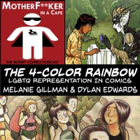The 4 Color Rainbow: LGBTQ Representation in Comics Pt. 1