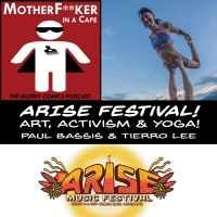 Arise! Art, Activism and Yoga!