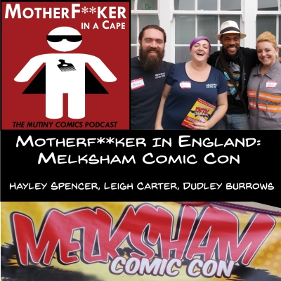 Mf'er In England- Melksham Comic Con