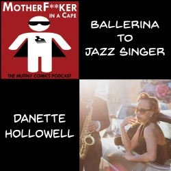 Danette Hollowell - Ballerina to Jazz Singer